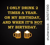 beer and birthday   funny... | Shutterstock .eps vector #365073500