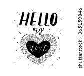 the lettering   hello my love....   Shutterstock .eps vector #365159846