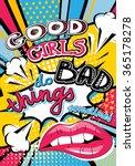 pop art good girls do bad... | Shutterstock .eps vector #365178278