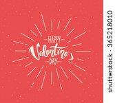 happy valentine's day hand... | Shutterstock .eps vector #365218010