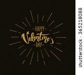 happy valentine's day hand... | Shutterstock .eps vector #365218088