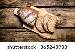 Sliced Rye Bread On A Board. On ...