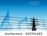 silhouette of high voltage... | Shutterstock .eps vector #365301683