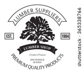 lumber shop label design... | Shutterstock . vector #365338766
