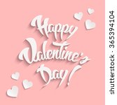 happy valentines day hand... | Shutterstock . vector #365394104