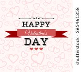 happy valentine's day greeting... | Shutterstock .eps vector #365461358