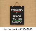 february is black history month ... | Shutterstock . vector #365567030