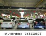blur of parking. | Shutterstock . vector #365610878