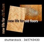 new life for old floors ... | Shutterstock . vector #365743430