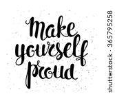 make yourself proud  ... | Shutterstock .eps vector #365795258