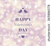 happy valentine's day card... | Shutterstock . vector #365886578