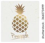 gold foil pineapple design. can ... | Shutterstock .eps vector #366073499