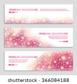 pink and red sparkles white... | Shutterstock .eps vector #366084188
