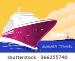 summer travel cruise ship.... | Shutterstock .eps vector #366255740