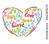 keep the love in your heart.... | Shutterstock .eps vector #366384614
