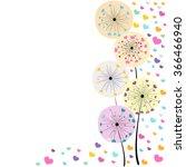 colorful hearts dandelion... | Shutterstock .eps vector #366466940