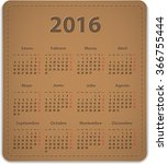 calendar for 2016 year on brown ...   Shutterstock .eps vector #366755444