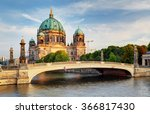 Stock photo berlin cathedral berliner dom 366817430