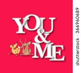 stylish paper text you and me... | Shutterstock .eps vector #366960689
