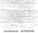 wood grunge texture in black... | Shutterstock .eps vector #367003448