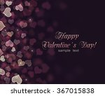 valentine's day background with ... | Shutterstock . vector #367015838