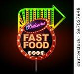 fast food neon sign  | Shutterstock .eps vector #367037648