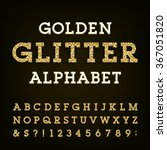 golden glitter alphabet font.... | Shutterstock .eps vector #367051820