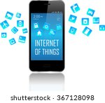smart phone with internet of... | Shutterstock .eps vector #367128098