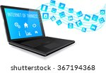 laptop with internet of things  ... | Shutterstock .eps vector #367194368
