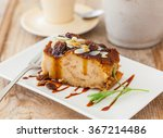 homemade bread pudding on a... | Shutterstock . vector #367214486