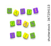 words mardi gras 2016 with... | Shutterstock .eps vector #367254113