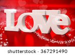 3d love text with hearts  on... | Shutterstock . vector #367291490