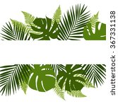 tropical leaves background with ... | Shutterstock .eps vector #367331138