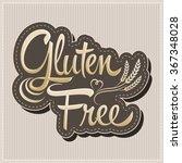 gluten free   vector lettering...   Shutterstock .eps vector #367348028
