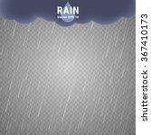transparent rain image. vector... | Shutterstock .eps vector #367410173