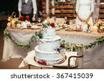 rustic wedding cake on wedding... | Shutterstock . vector #367415039
