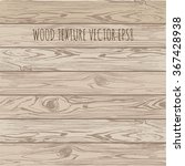 wood texture  vector eps 8... | Shutterstock .eps vector #367428938