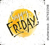 happy friday text hand drawn... | Shutterstock .eps vector #367431548
