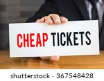 cheap ticket  message on white... | Shutterstock . vector #367548428