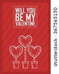 happy valentine's day greeting... | Shutterstock .eps vector #367565150