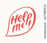 help me  text in speech bubble. | Shutterstock .eps vector #367589213