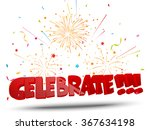 celebrate with confetti and... | Shutterstock .eps vector #367634198