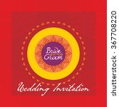 creative wedding concept vector ... | Shutterstock .eps vector #367708220