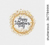 valentines day   calligraphy... | Shutterstock .eps vector #367784444