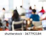 abstract blur people lecture in ... | Shutterstock . vector #367792184