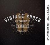 shoes. vintage retro design... | Shutterstock .eps vector #367852358