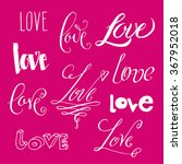 hand drawn love word in misc... | Shutterstock .eps vector #367952018