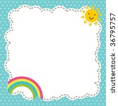 memo with cute sun and rainbow... | Shutterstock .eps vector #36795757