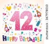 happy birthday 12 years kids...   Shutterstock .eps vector #367978010