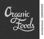 organic food label. vector...   Shutterstock .eps vector #368006000